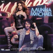 Mp3 Songs of movie Munna Michael