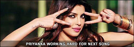 Priyanka working hard on her next song